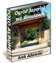 Ogród Japoński we Wrocławiu - FOTO ALBUM