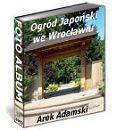 Ogr�d Japo�ski we Wroc�awiu - FOTO ALBUM